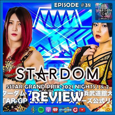 38: 5Star Grand Prix 2021 Nights 1 & 2 Review!