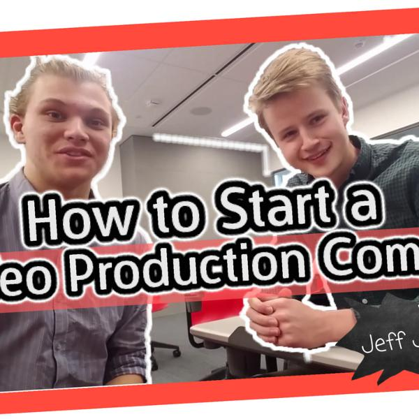 How to Start a Video Production Company   Ft. Jeff Johnson