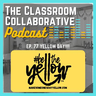 Be The Yellow - Let's Make This The Kindest Week Ever!