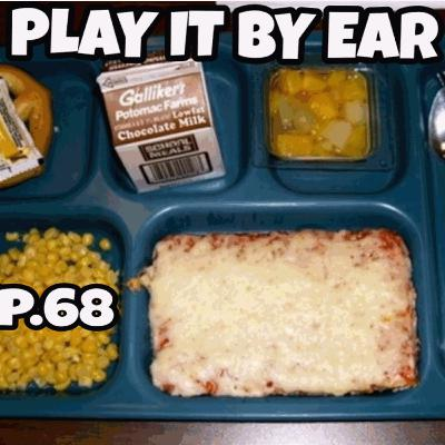Episode 68: Dumb things you got in trouble for at school; school lunches from the past; What If game
