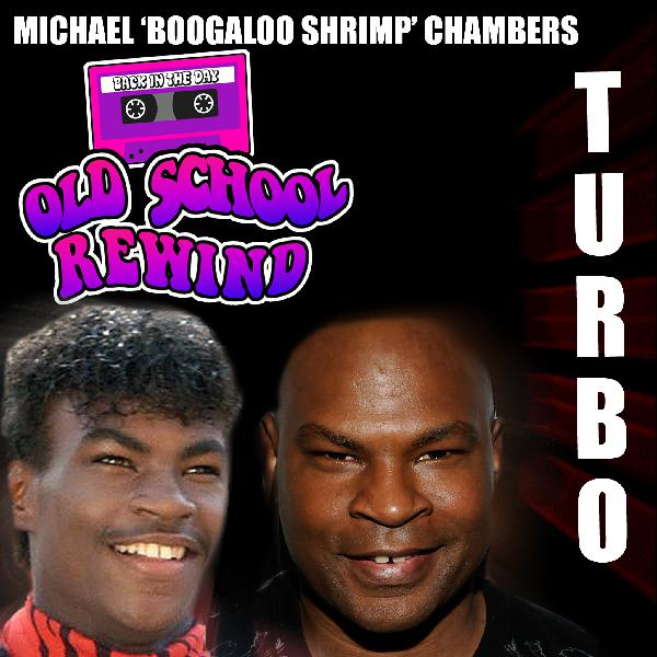 """Breakin' Movie's """"Turbo"""" Michael Chambers"""