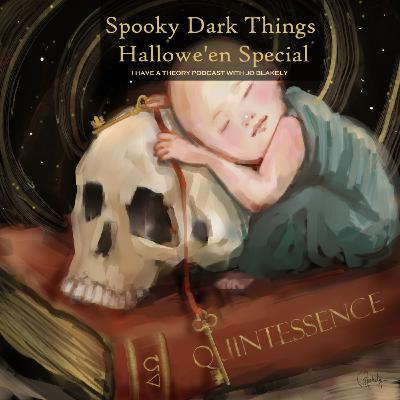 Spoooky Dark Things Halloween Special - Dark Matter, Dark Energy & Death.
