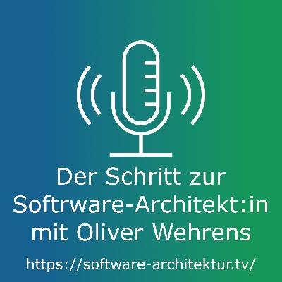 Der Schritt zur Software-Architekt:in mit Oliver Wehrens