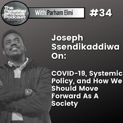 Joseph Ssendikaddiwa: COVID-19, Why We Should Prioritize Health, and How We Should Move Forward.