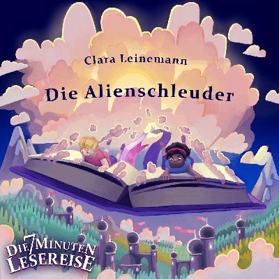 Die Alienschleuder von Clara Leinemann