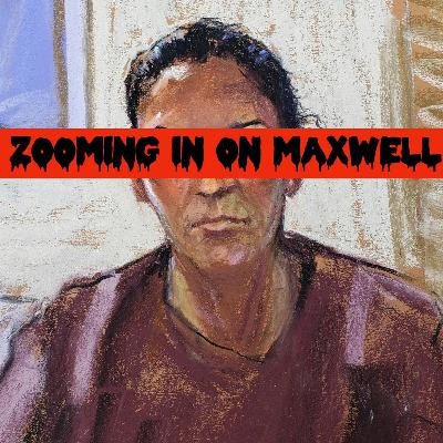 Episode 84: Zooming In On Maxwell