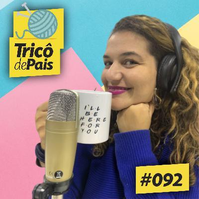 #092 - Aceitando Mudanças feat. Bárbara dos Anjos Lima