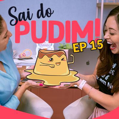 Sai Do Pudim! - EP15: Nutrição Esportiva: Como se destacar em um nicho tão concorrido