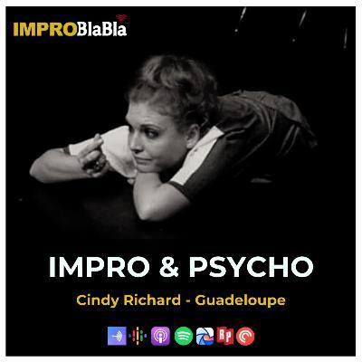 Impro et psycho - Cindy Richard (Guadeloupe - Compagnie Des Ils Aux Elles)