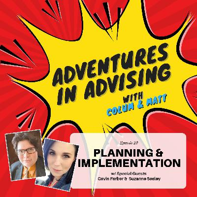 Planning and Implementation - Adventures in Advising
