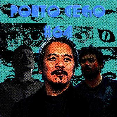 Ponto Cego #64: Lav Diaz: Norte, o Fim da História (2013) e Canção para um Doloroso Mistério (2016)