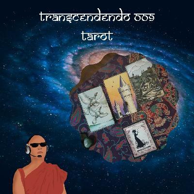 Transcendendo #009 - Tarot (com Humberto Gomes)