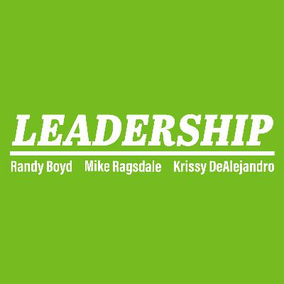 Leadership with Randy Boyd, Mike Ragsdale and Krissy DeAlejandro