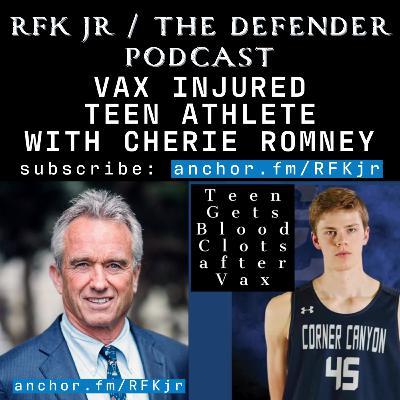 Vax Injured Teen Athlete with Cherie Romney