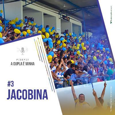 Série 10/10 Baianão #3: Jacobina