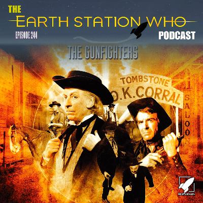 Earth Station Who  – The Gunfighters