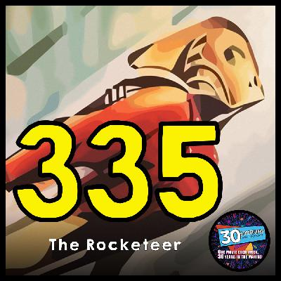 """Episode #335: """"The Rocka-Who??""""   The Rocketeer (1991)"""