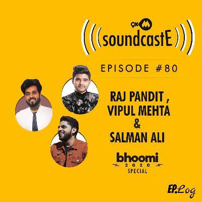 Ep.80: 9XM SoundcastE ft. Raj Pandit, Vipul Mehta and Salman Ali Bhoomi 2020 Special