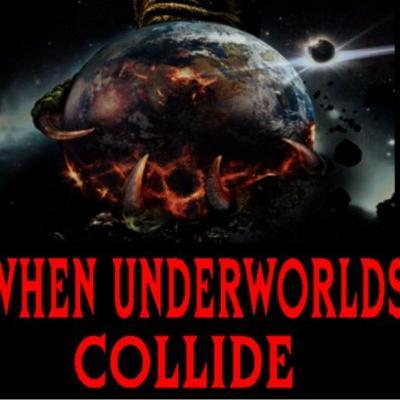 6/12/20: WHEN UNDERWORLDS COLLIDE W/ DON WILDMAN