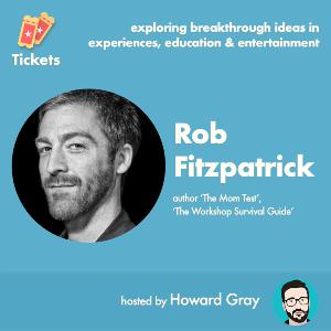 How to create compelling workshops, programs and products with Rob Fitzpatrick