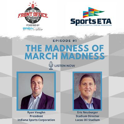 The Madness After March Madness with Ryan Vaughn and Eric Neuburger, Sports ETA Ep 1