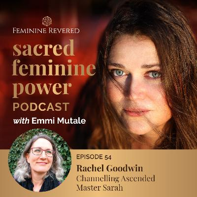 Channeling Master Sarah with Rachel Goodwin