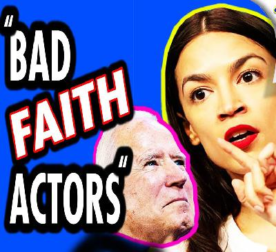"AOC Calls Biden Critics ""Bad Faith Actors""!"
