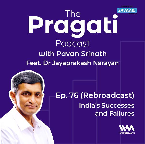 Ep. 76: (Rebroadcast): India's Successes and Failures