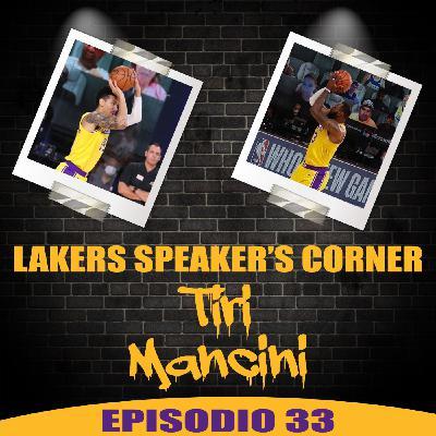 Lakers Speaker's Corner E33 - Tiri mancini