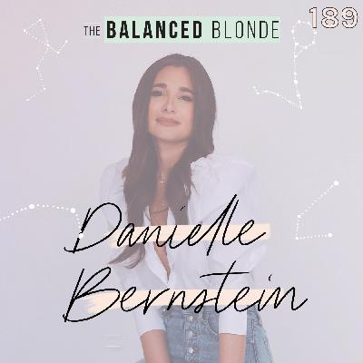 Ep 189 ft. Danielle Bernstein: Creator of We Wore What on Building An Empire, Fashion Blogging, Dating, & Beyond