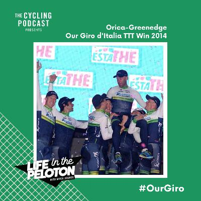 58: Life in the Peloton – The 2014 Giro d'Italia