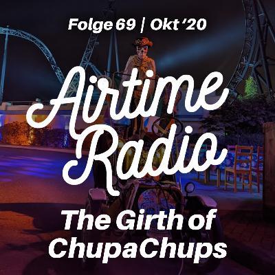 Folge 69 - The Girth of ChupaChups