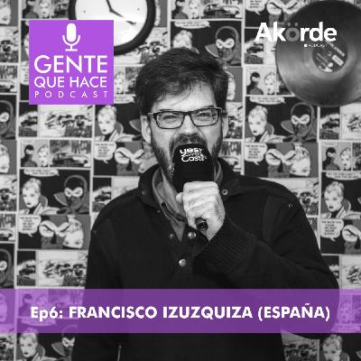 Francisco Izuzquiza y su cuaderno de podcasting