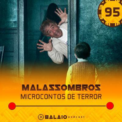 #95 - Malassombros - Microcontos de Terror