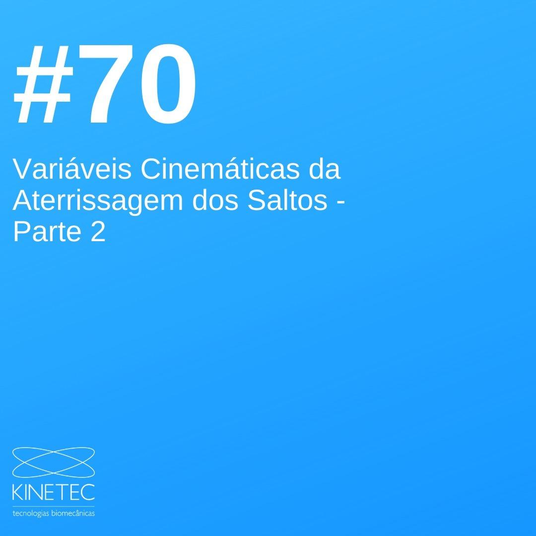 #70 Variáveis Cinemáticas da Aterrissagem dos Saltos - Parte 2