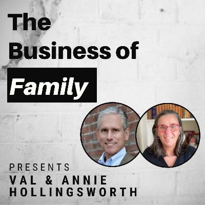 Val & Annie Hollingsworth - 7th Gen Hollingsworth & Vose - Manufacturing Innovation Since 1728  [The Business of Family]