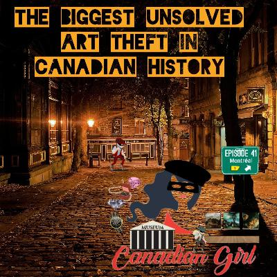 The Biggest Art Theft in Canadian History