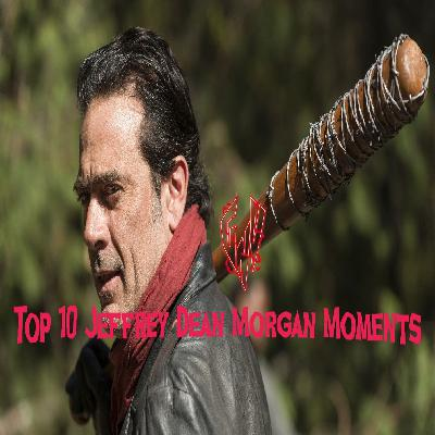 Top 10 Jeffrey Dean Morgan Moments
