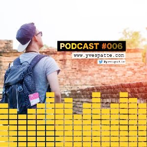 "Podcast #006 : Devenez ""Backpack Entrepreneur"""
