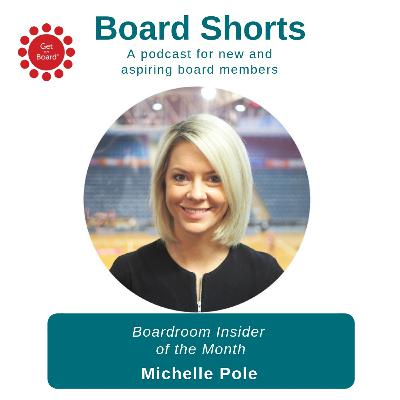 Boardroom Insider of the Month: Michelle Pole | Ep. 10