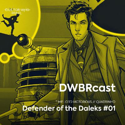 DWBRcast Time Lord Victorious 01 - Defender of the Daleks #01