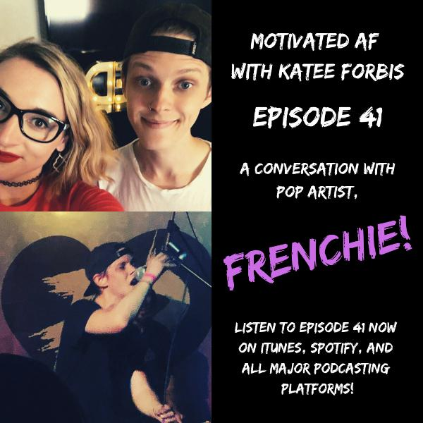 Ep. 41 - A Conversation with FRENCHIE!