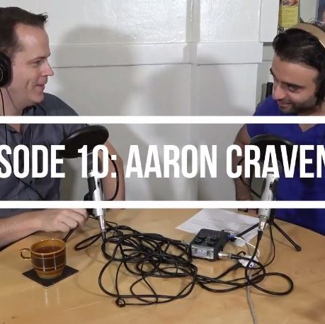 #10: Aaron & I chat about his extensive Film, TV & Theatre career as an Actor, Director, Acting Teacher and Producer