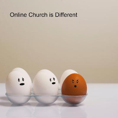 PPX260 Online Church is Different