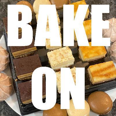 Bake On: Week Eight (Dessert)