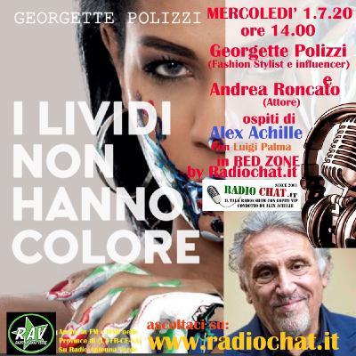 """Georgette Polizzi e Andrea Roncato ospiti di Alex Achille in """"RED ZONE"""" by Radiochat.it"""