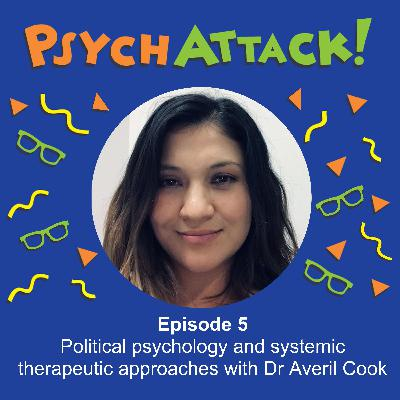 Political psychology and systemic therapeutic approaches with Dr Averil Cook