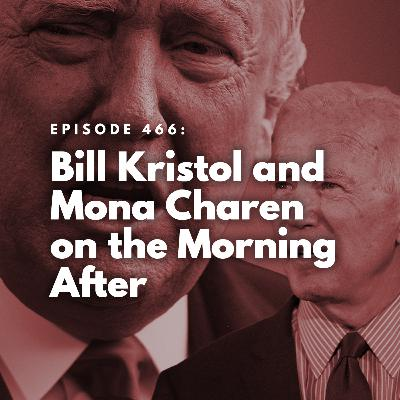 Bill Kristol and Mona Charen on the Morning After