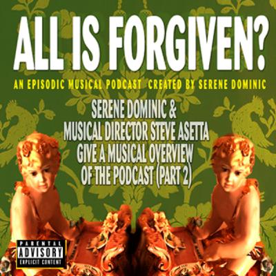 All is Forgiven? Bonus Episode 9:  Overview of the Music of All Is Forgiven (Part 2 )