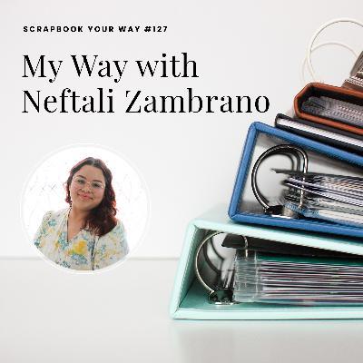 SYW127 - My Way with Neftali Zambrano